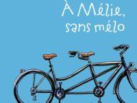 A Mélie, sans mélo / Barbara Constantine