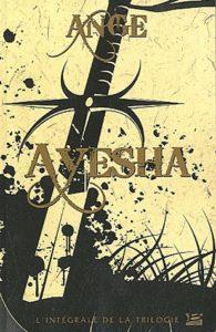 couverture de l intégrale Ayesha de Bragelonne