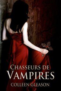 couverture de Chasseurs de vampires de Colleen Gleason