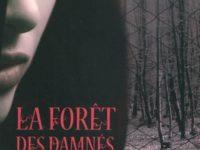 La forêt des damnés / Carrie Ryan