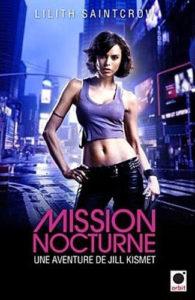 couverture du roman mission nocturne de lilith saintcrow
