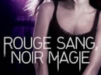 Rouge sang, noir magie / Jaye Wells