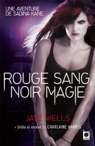 couverture du roman rouge sang noir magie de jaye wells