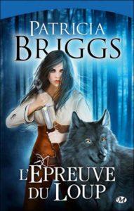 couverture de l epreuve du loup de patricia briggs