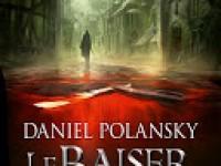 Le baiser du rasoir / Daniel Polanski