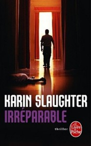 couverture de Irreparable de Karin slaughter