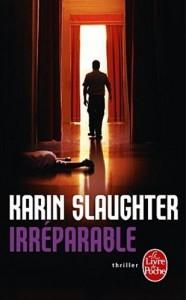 couverture de Irreparable de Karin slaughter