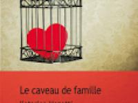 Le caveau de famille / Katarina Mazetti