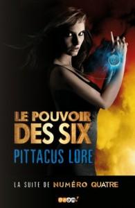 couverture de Le pouvoir des six de Pittacus Lore