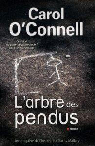 couverture de L arbre des pendus de Carol O'Connell