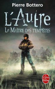 couverture de Le maitre des tempetes de Pierre Bottero