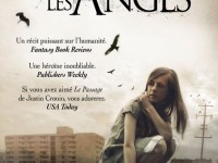 Les faucheurs sont les anges / Alden Bell