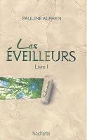 couverture de Les eveilleurs livre 1 de Pauline Alphen
