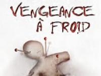 Vengeance à froid / Preston & Child