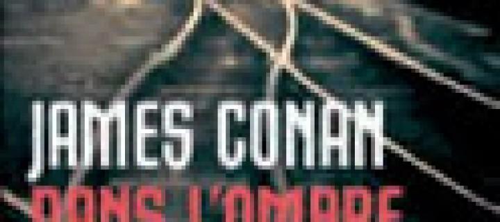 Dans l'ombre de la ville / James Conan