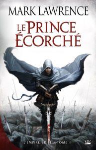 couverture de Le prince écorché de Mark Lawrence
