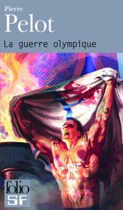 couverture de La guerre olympique de Pierre Pelot