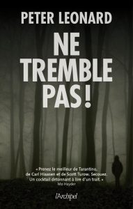 couverture de Ne tremble pas de Peter Leonard