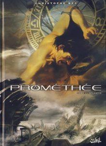 couverture de Promethee tome 1 de Christophe Bec