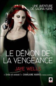couverture de Le démon de la vengeance de jaye Wells