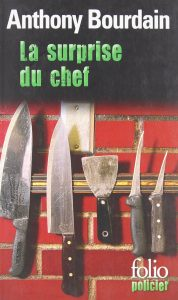 couverture de La surprise du chef d'Anthony Bourdain
