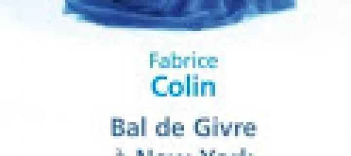 Bal de givre à New York de Fabrice Colin