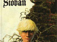 Sioban / Grzegorz Rosinski & Jean Dufaux