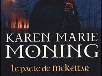 Le pacte de McKeltar / Karen Marie Moning