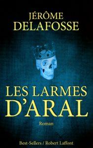 couverture de Les larmes d'Aral de Jerome Delafosse