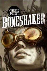 couverture de Boneshaker de Cherie Priest