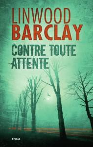 couverture de Contre toute attente de Lynwood Barclay