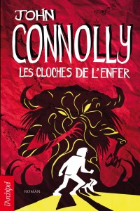 couverture de Les cloches de l'enfer de John Connolly