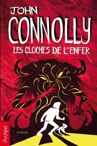 couverture de Les cloches de l'enfer de John Connolly