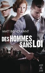 Des hommes sans loi de Matt Bondurant