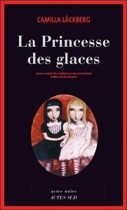 couverture de La princesse des glaces de Camilla Lackberg