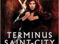 Terminus Saint-City / Lilith Saintcrow