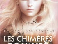 Les chimères de l'aube / Charlotte Bousquet