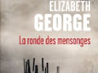 La ronde des mensonges / Elizabeth George
