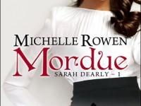 Mordue / Michelle Rowen