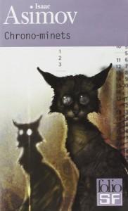 couverture de Chrono-minets de Isaac Asimov