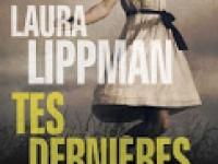 Tes dernières volontés / Laura Lippman