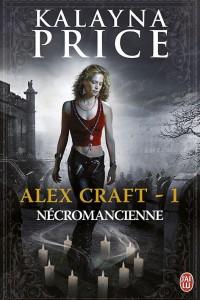 Couverture de Necromancienne de Kalayna Price aux editions J ai lu