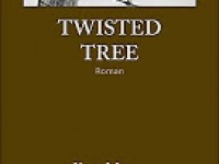 Twisted Tree / Kent Meyers