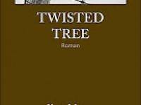 Twisted Tree / Kent Meyers