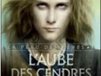 L'aube des cendres / Charlotte Bousquet