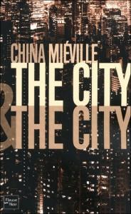couverture de The city and the city de china mieville aux editions fleuve noir