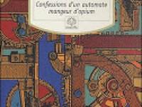 Confessions d'un automate mangeur d'opium / Fabrice Colin & Mathieu Gaborit