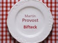 Bifteck / Martin Provost
