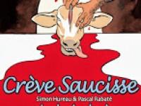 Crève saucisse / Simon Hureau & Pascal Rabaté