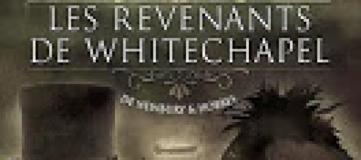 Les revenants de Whitechapel de George Mann